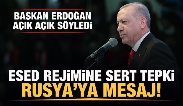 Başkan Erdoğan'dan Esed'e sert cevap, Rusya'ya mesaj!