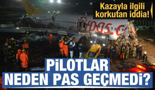 Kazayla ilgili korkutan iddia! Pilotlar neden pas geçmedi