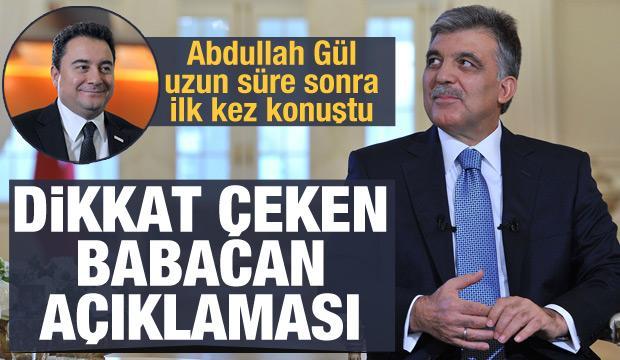 Abdullah Gül uzun süre sonra ilk kez konuştu: Dikkat çeken Ali Babacan açıklaması