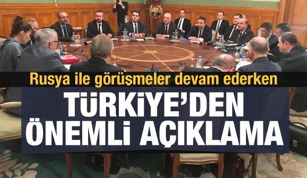 Rusya ile görüşme devam ederken Türkiye'den önemli açıklama