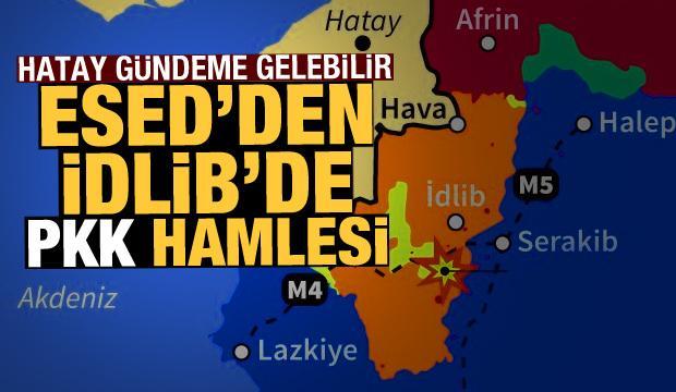Hatay gündeme gelebilir! Esed'den İdlib'i karıştıracak PKK hamlesi