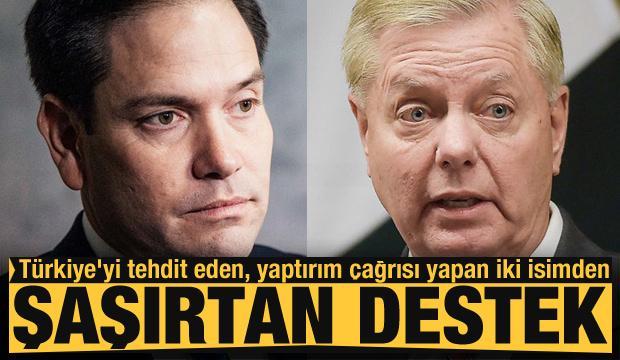 Türkiye'yi tehdit eden, yaptırım çağrısı yapan iki isimden şaşırtan destek