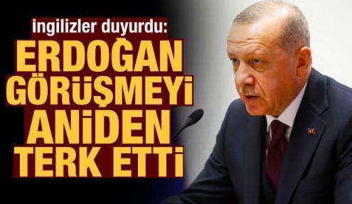 İngiliz gazetesi duyurdu: Erdoğan görüşmeyi aniden terk etti