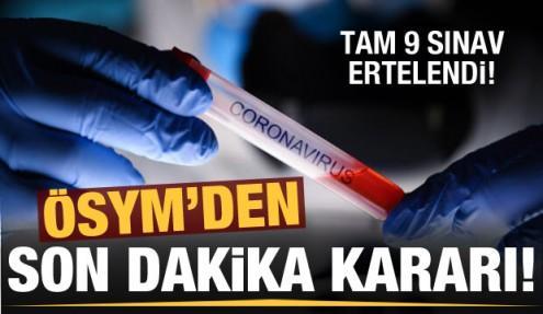 ÖSYM'den son dakika koronavirüs kararı! 9 sınav ertelendi...