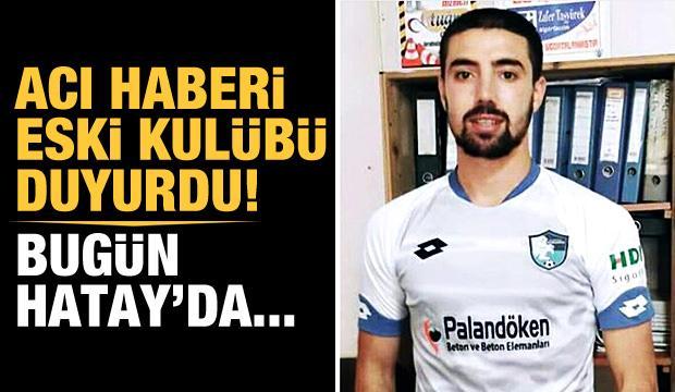 Acı haberi Erzurumspor duyurdu!