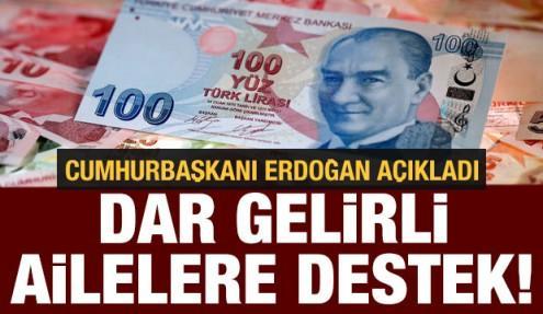 Cumhurbaşkanı Erdoğan'dan son dakika koronavirüs açıklaması: Dar gelirli ailelere destek!