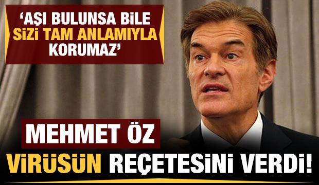 Dünyaca ünlü doktor Mehmet Öz'den koronavirüs reçetesi!