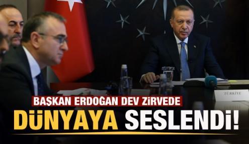 Kritik zirvede Erdoğan'dan dünyaya son dakika çağrısı