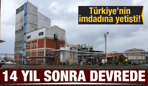 14 yıl sonra devrede! Türkiye'nin imdadına yetişti