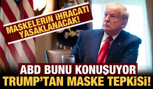 ABD bunu konuşuyor: Trump'tan maske tepkisi!