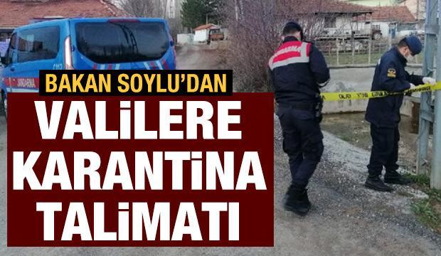 Bakan Soylu'dan son dakika açıklama: Valilere karantina talimatı