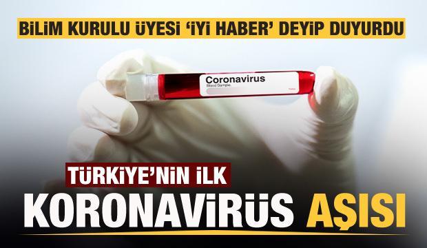 Bilim Kurulu Üyesi 'iyi haber' deyip koronavirüs aşısını duyurdu