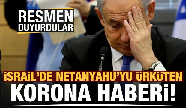 İsrail Başbakanı Netanyahu'yu korkutan korona haberi!