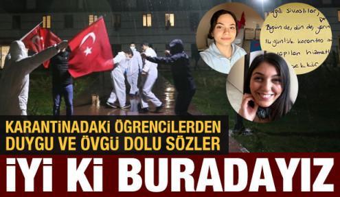 Sivas'ta karantinada tutulan öğrencilerden duygu ve övgü dolu sözler