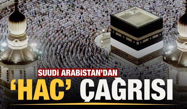Suudi Arabistan'dan 'Hac' çağrısı