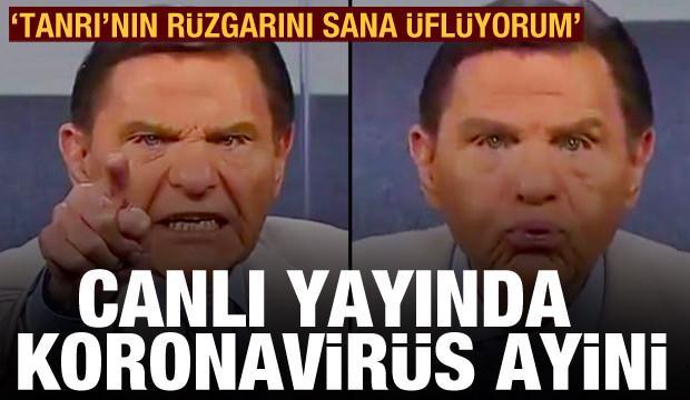 ABD'de bir televizyon programında koronavirüs ayini: Tanrı'nın rüzgarını sana üflüyorum