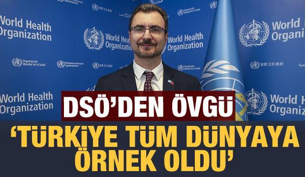 DSÖ'den tüm dünyaya Türkiye övgüsü: Örnek oldular