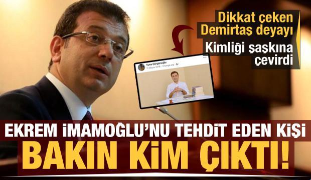 Ekrem İmamoğlu'nu tehdit eden kişi CHP üyesi çıktı! Dikkat çeken Demirtaş detayı