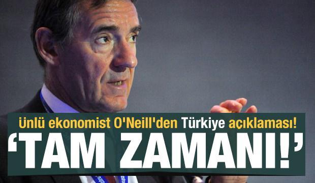 Ünlü ekonomist O'Neill'den Türkiye açıklaması! 'Tam zamanı...'