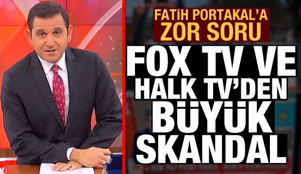 Fatih Portakal'a zor soru! FOX TV ve Halk TV'den büyük skandal