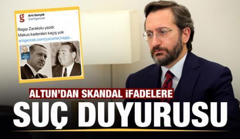 İletişim Başkanı Fahrettin Altun'dan skandal yazıya suç duyurusu