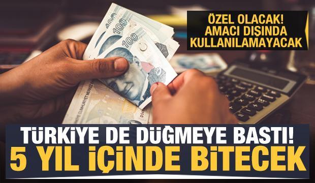Türkiye de düğmeye bastı! 5 yıl içinde bitecek