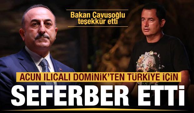 Acun Ilıcalı Türkiye için seferber etti! Bakan Çavuşoğlu teşekkür etti