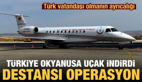 Destansı operasyon ilk kez duyuruldu: Türkiye, Türk balıkçı için okyanusa uçak indirdi