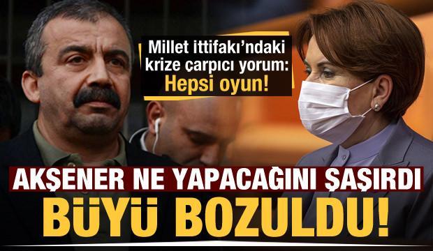 HDP ile İYİ Parti birbirine düştü! 'Akşener ne yapacağını şaşırdı, büyü bozuldu!'