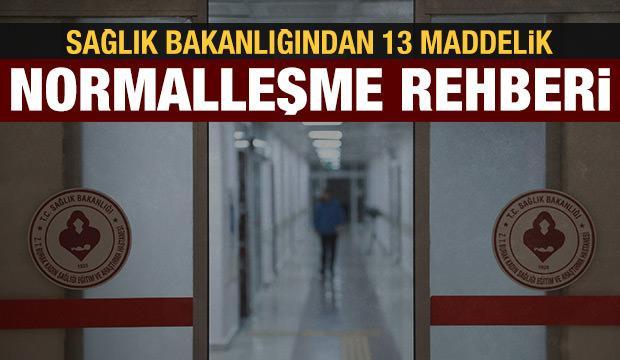 Sağlık Bakanlığı açıkladı: Normalleşme sürecinde uygulanacak 13 rehber