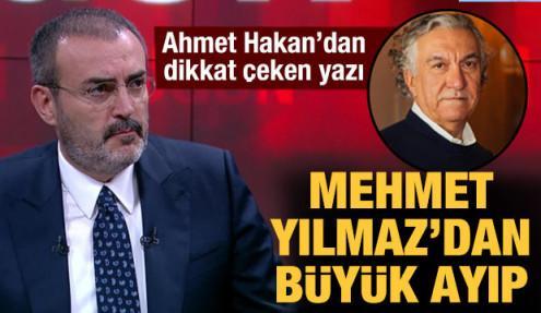 Ahmet Hakan yazdı: Mehmet Yılmaz'ın Mahir Ünal'a yaptığı büyük ayıp