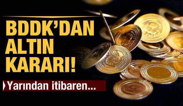 BDDK'dan önemli altın kararı: Yarından itibaren...