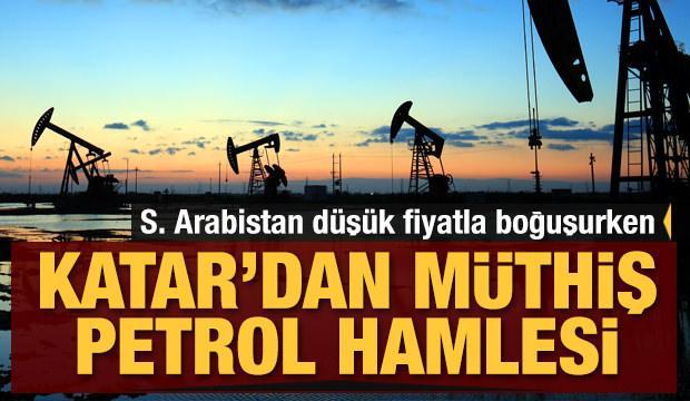 Katar'dan müthiş petrol hamlesi!