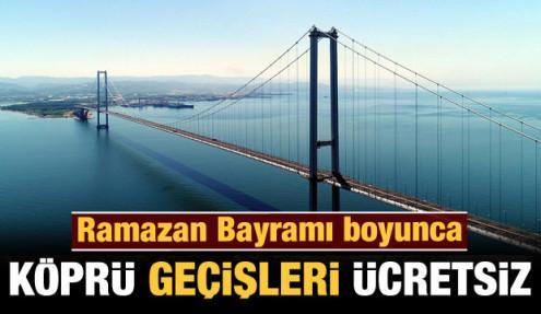 Son dakika: Bayramda otoyollar ve köprüler ücretsiz