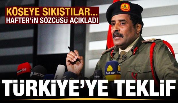 Sözcüsü açıkladı: Köşeye sıkışan Hafter'den Türkiye'ye çok ilginç teklif