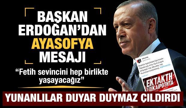 Başkan Erdoğan'dan Ayasofya mesajı