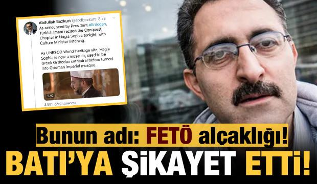 Bunun adı FETÖ alçaklığı: Ayasofya'da okunan Fetih Suresi'ni Batı'ya şikayet etti