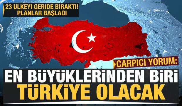 Çarpıcı yorum: Planlar başladı, Türkiye en büyüklerinden biri olacak