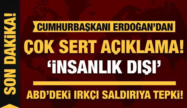 Cumhurbaşkanı Erdoğan'dan ABD'deki ırkçı saldırıya sert tepki