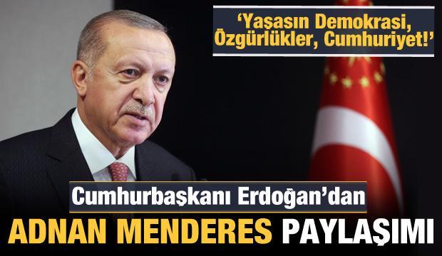 Cumhurbaşkanı Erdoğan'dan Adnan Menderes paylaşımı