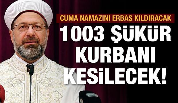 Diyanet İşleri Başkanı Erbaş yarın Fatih Camisi'nde cuma namazı kıldıracak