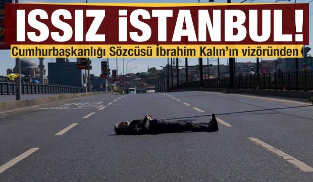 İbrahim Kalın'ın vizöründen ıssız İstanbul