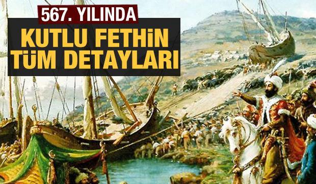 İstanbul'un fethinin 567. yıl dönümü