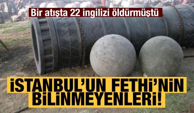 İstanbul'un Fethi'nin az bilinenleri
