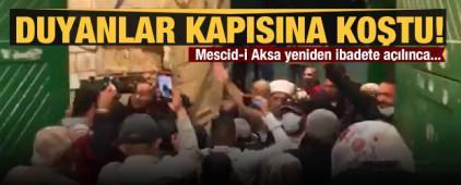 Mescid-i Aksa yeniden ibadete açıldı! Duyanlar kapısına koştu...