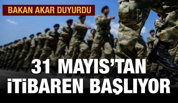 Milli Savunma Bakanı Akar: 31 Mayıs Pazar gününden itibaren terhisleri başlatacağız