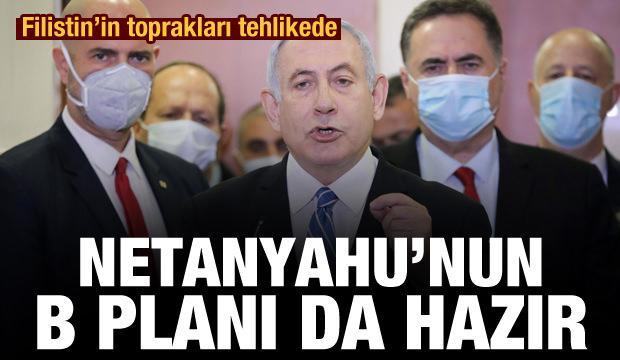 Netanyahu'nun Filistin topraklarını parçalayacağı B planı da hazır