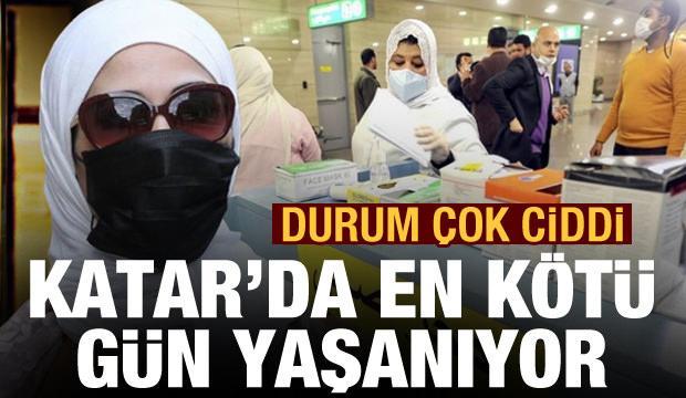 Son Dakika: Durum çok ama çok ciddi! Katar'da en kötü gün yaşanıyor