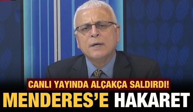 Televizyon ekranlarında Adnan Menderes'e alçakça saldırdı!
