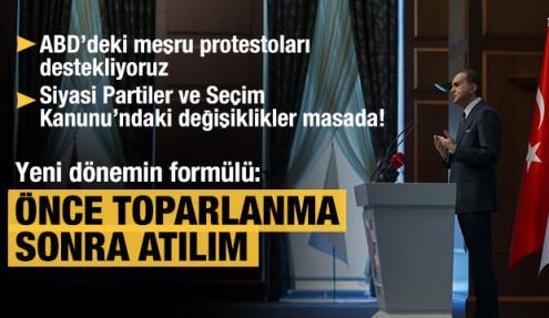 AK Parti Sözcüsü Ömer Çelik: Formülümüz önce toparlanma, sonra atılım